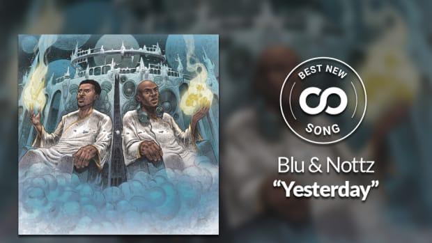 """Blu & Nottz """"Yesterday"""" Best New Song"""