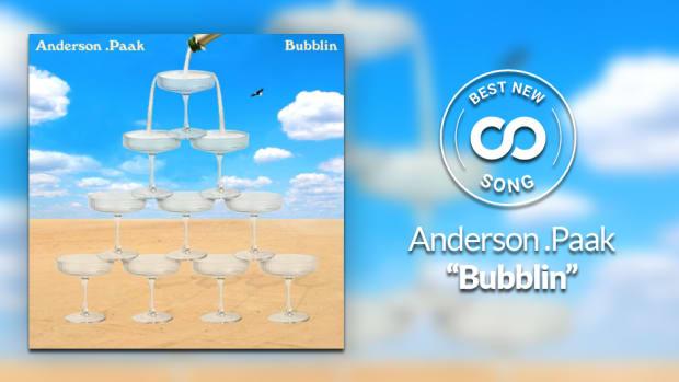 """Anderson Paak """"Bubblin"""""""