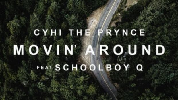 cyhi-the-prynce-movin-around.jpg