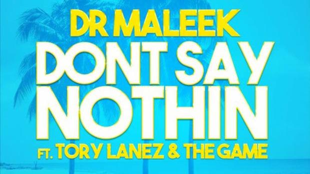 dr-maleek-dont-say-nothin.jpg