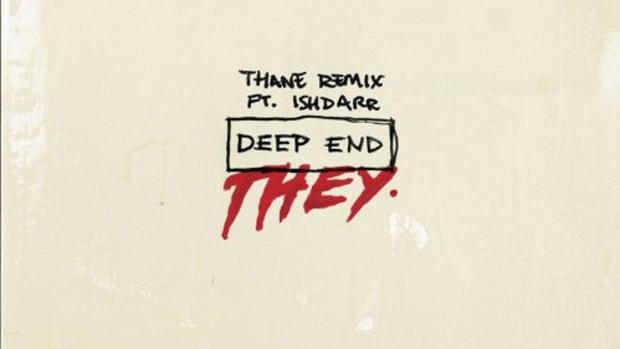 they-deep-end-thane-remix.jpg
