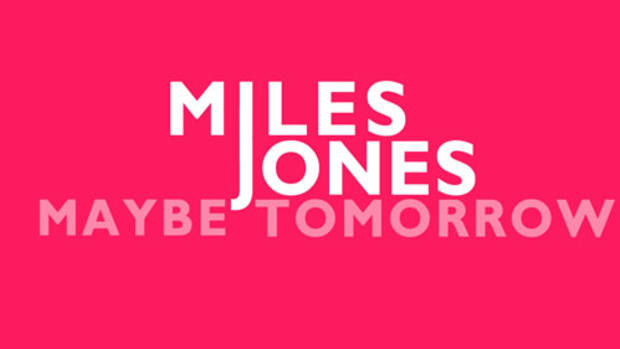 milesjones-maybetmrw.jpg