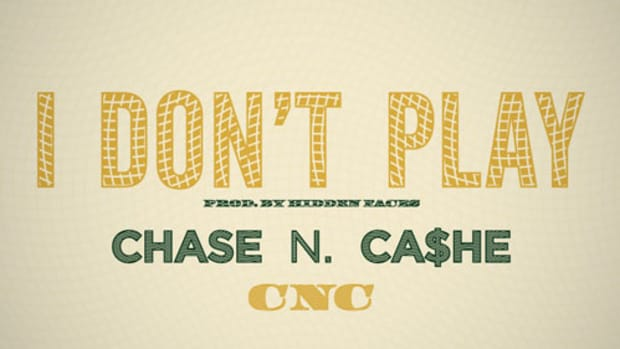 6972756bbea4 Chase N Cashe - I Dont Play