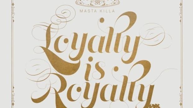 masta-killa-loyalty-is-royalty.jpg