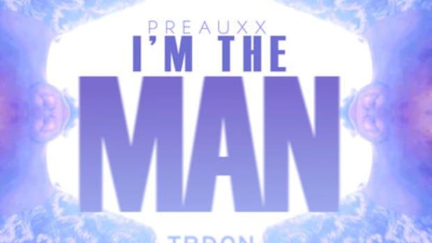 preauxx-imtheman.jpg
