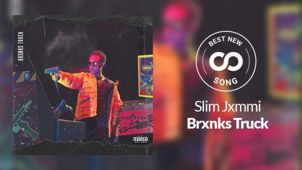 Slim Jxmmi Brxnks Truck Best New Song