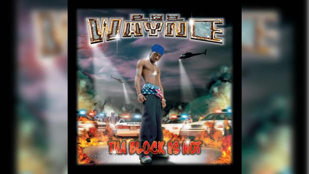 Lil Wayne, The Block Is Hot
