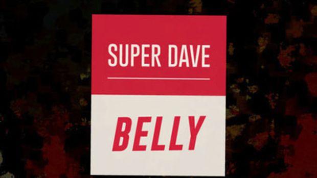 belly-superdave.jpg