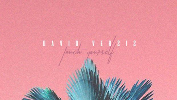 david-versis-touch-yourself.jpg