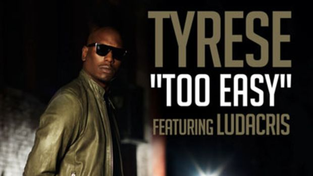 tyrese-tooeasy.jpg