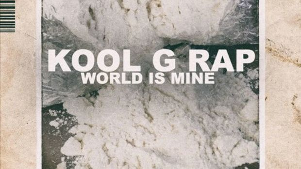 kool-g-rap-world-is-mine.jpg