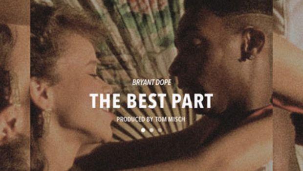 bryantdope-thebestpart.jpg