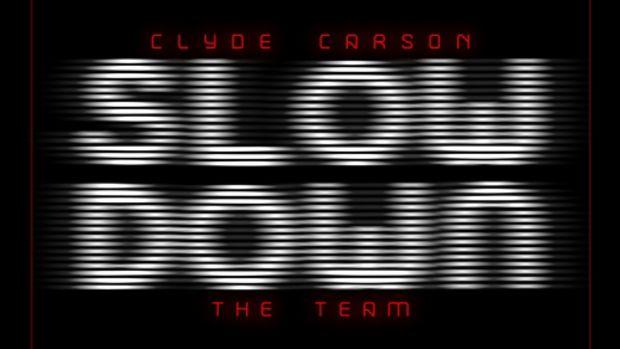 clydecarson-slowdown.jpg