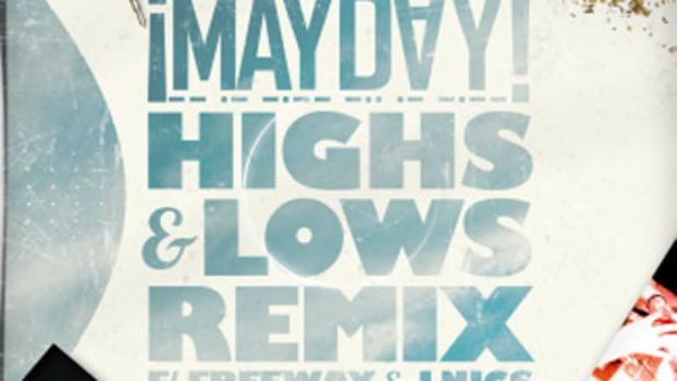 mayday-highsandlowsrmx2.jpg