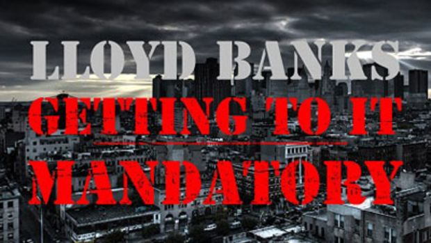 lloydbanks-gettingtoitmandatory.jpg