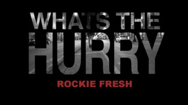 rockiefresh-whatsthehurry.jpg