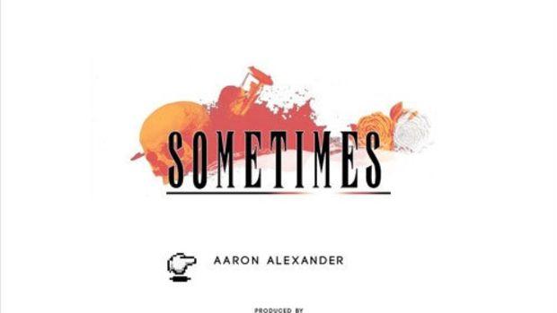 aaron-alexander-sometimes.jpg