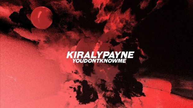 kiraly-payne-you-dont-know-me.jpg