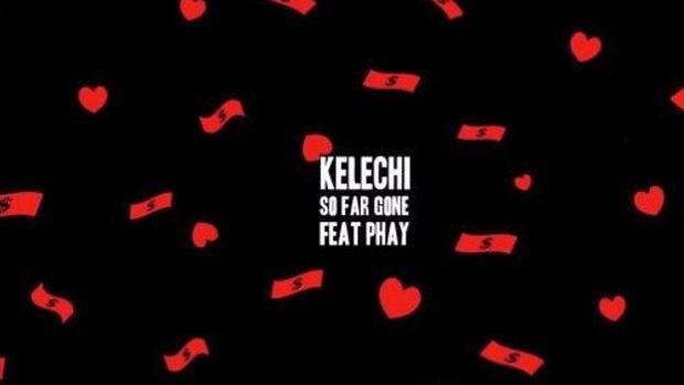 kelechi-so-far-gone.jpg