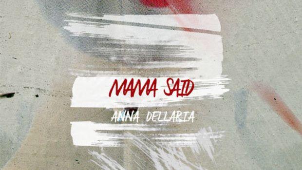 anna-dellaria-mama-said.jpg