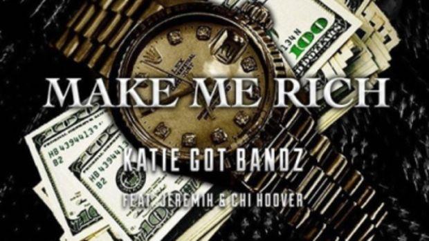 katie-got-bandz-make-me-rich.jpg