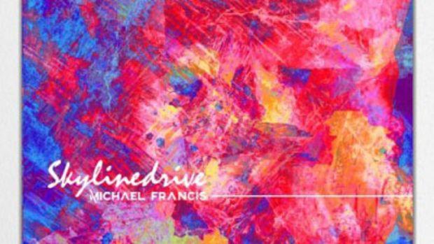michael-francis-skylinedrive-ep.jpg