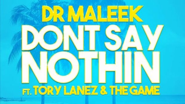 dr-maleek-dont-say-nothin.jpg