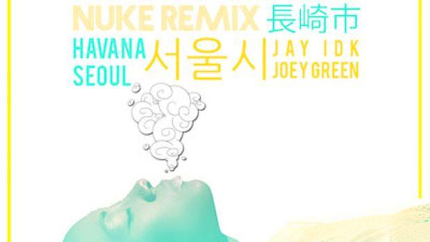 havana-seoul-nagasaki-nuke-remix.jpg