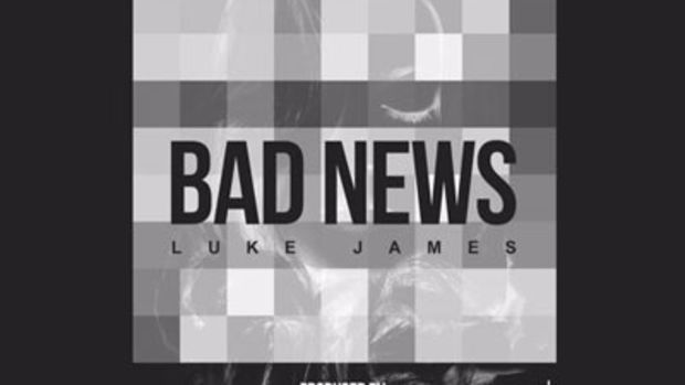 lukejames-badnews.jpg
