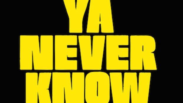 stro-ya-never-know.jpg
