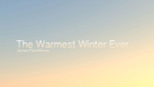 jamesfaunt-warmestwinter.jpg