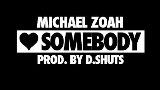 michael-zoah-love-somebody.jpg