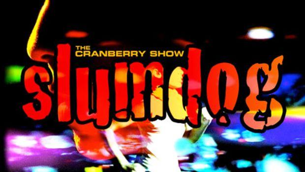 cranberryshow-slumdog.jpg