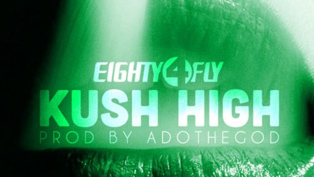 eighty4fly-kushhigh.jpg