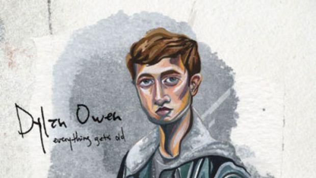 dylan-owen-everything-gets-old.jpg