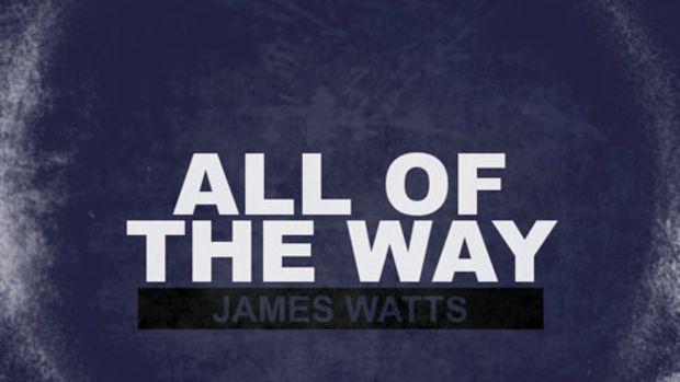 jameswatts-alloftheway.jpg