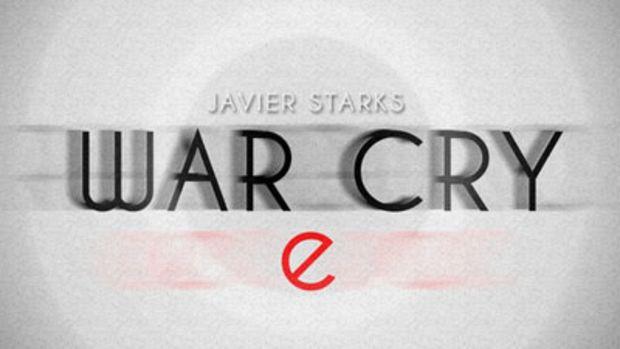 javierstarks-warcry.jpg