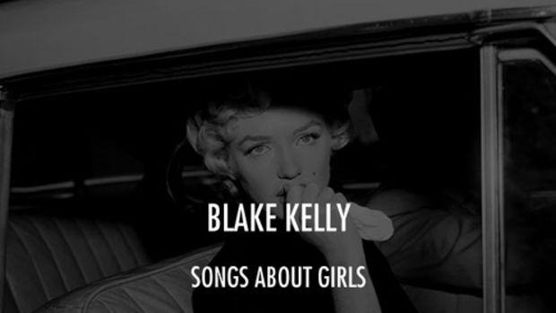 blakekelly-songsaboutgirls.jpg