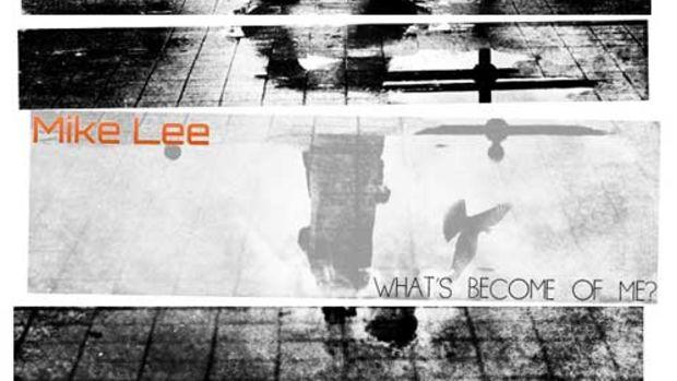 mikelee-whatsbecome.jpg