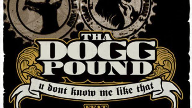 doggpound-udontknowmelikethat.jpg
