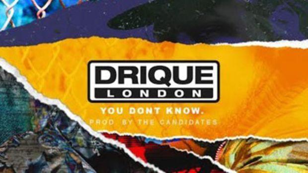 driquelondon-youdontknow.jpg