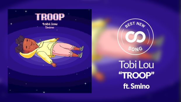 Tobi Lou Troop Best New Song Hip-Hop 2018