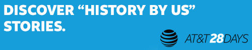 "AT&T ""History By Us"" Stories, Black History Month"