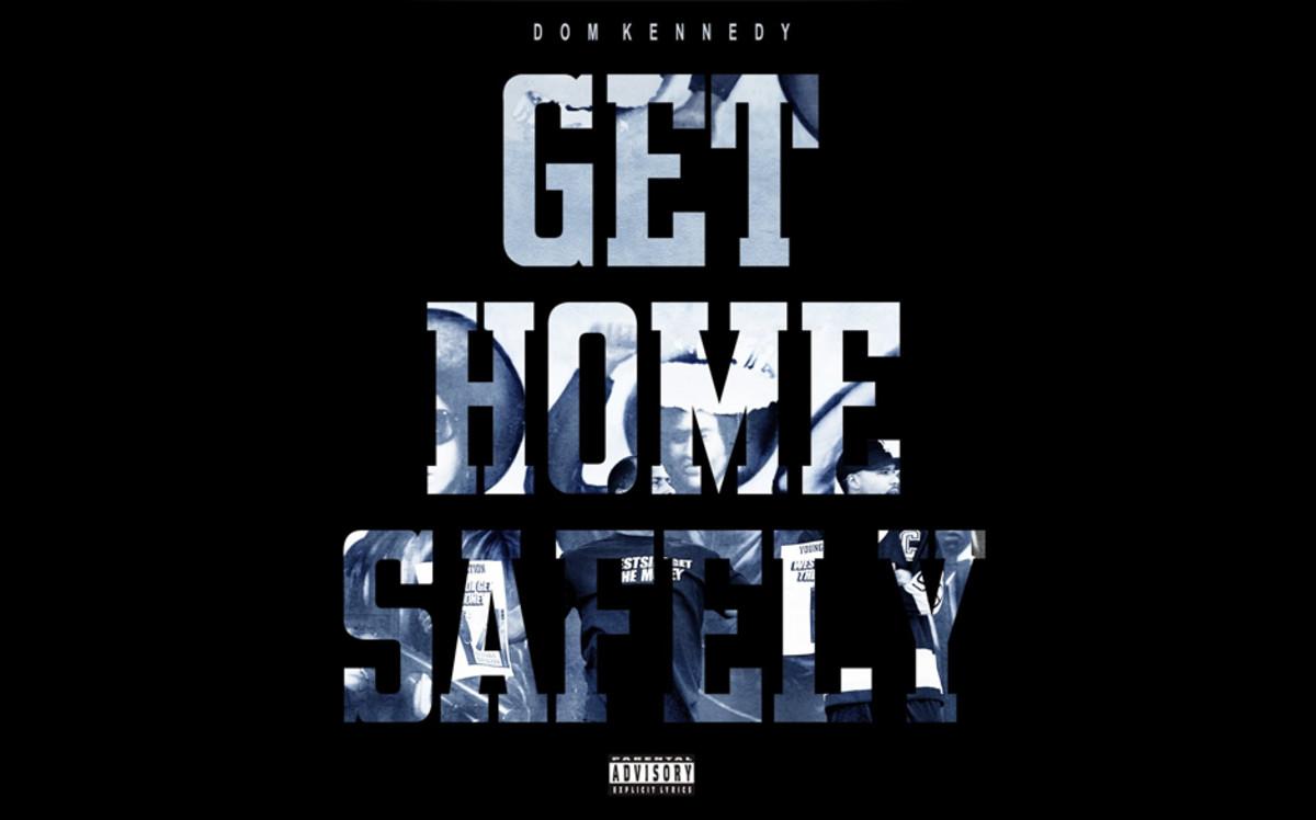 Dom Kennedy Get Home Safely Album Review