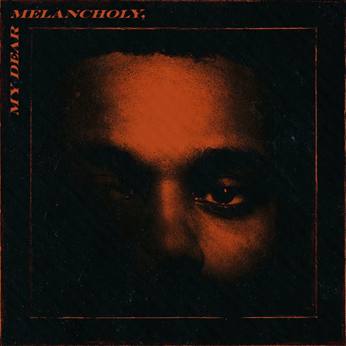 The Weeknd My Dear Melancholy, EP