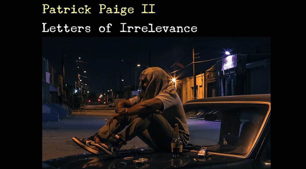 Patrick Paige II 'Letters of Irrelevance'