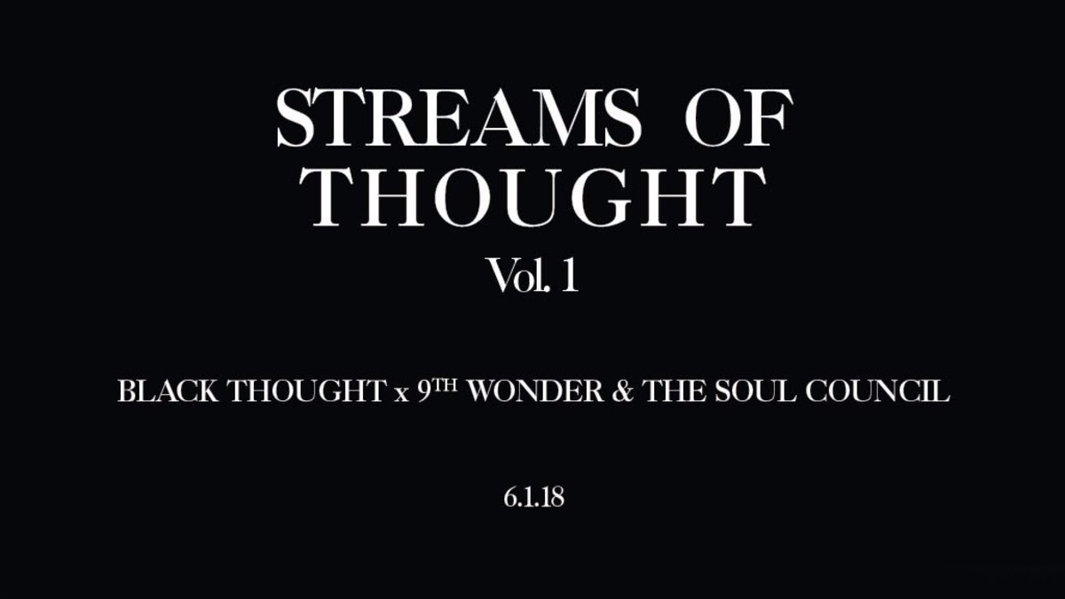 Black Thought, 9th Wonder 'Streams of Thought' Vol. 1