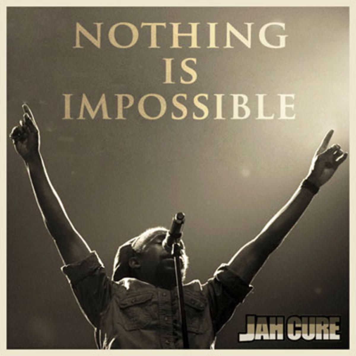 jahcure-nothingisimpossible.jpg