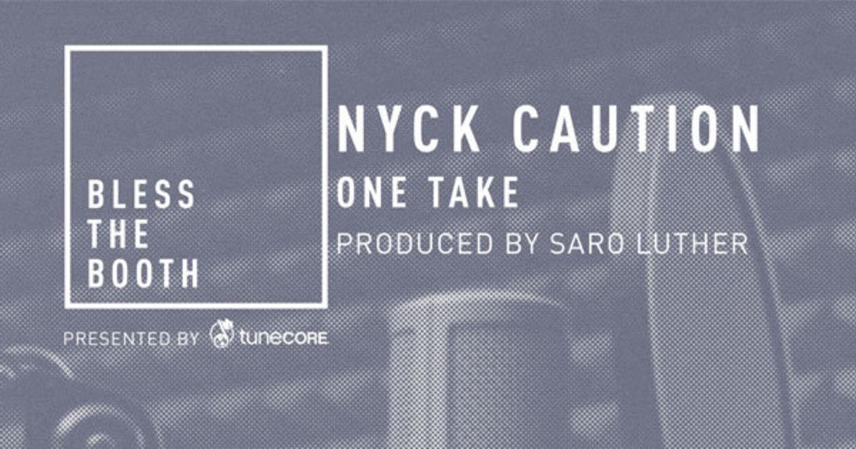 nyck-caution-one-take.jpg