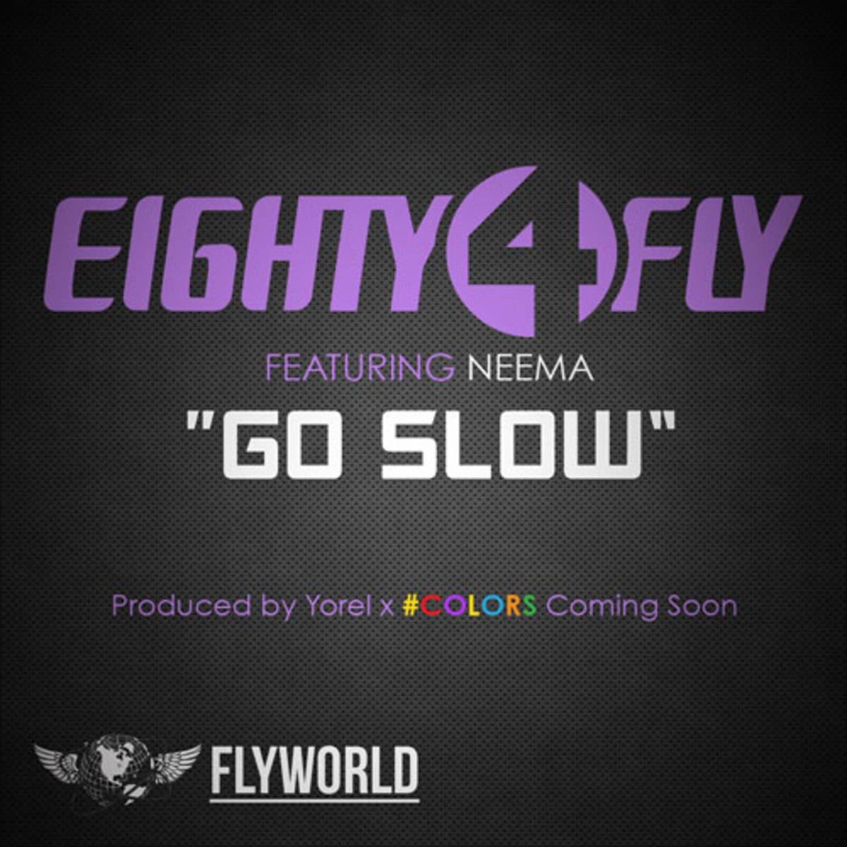 eighty4fly-goslow.jpg